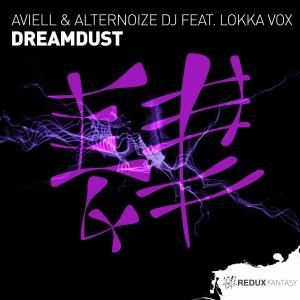 RDXF010 : Aviell & Alternoize DJ feat. Lokka Vox - Dreamdust
