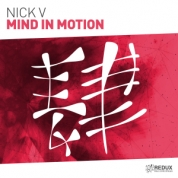 RDX358 : Nick V - Mind In Motion