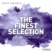 RDXSEL034 : Various Artists - Redux Presents: The Finest Selection 2019 Mixed by Paddy Kelly